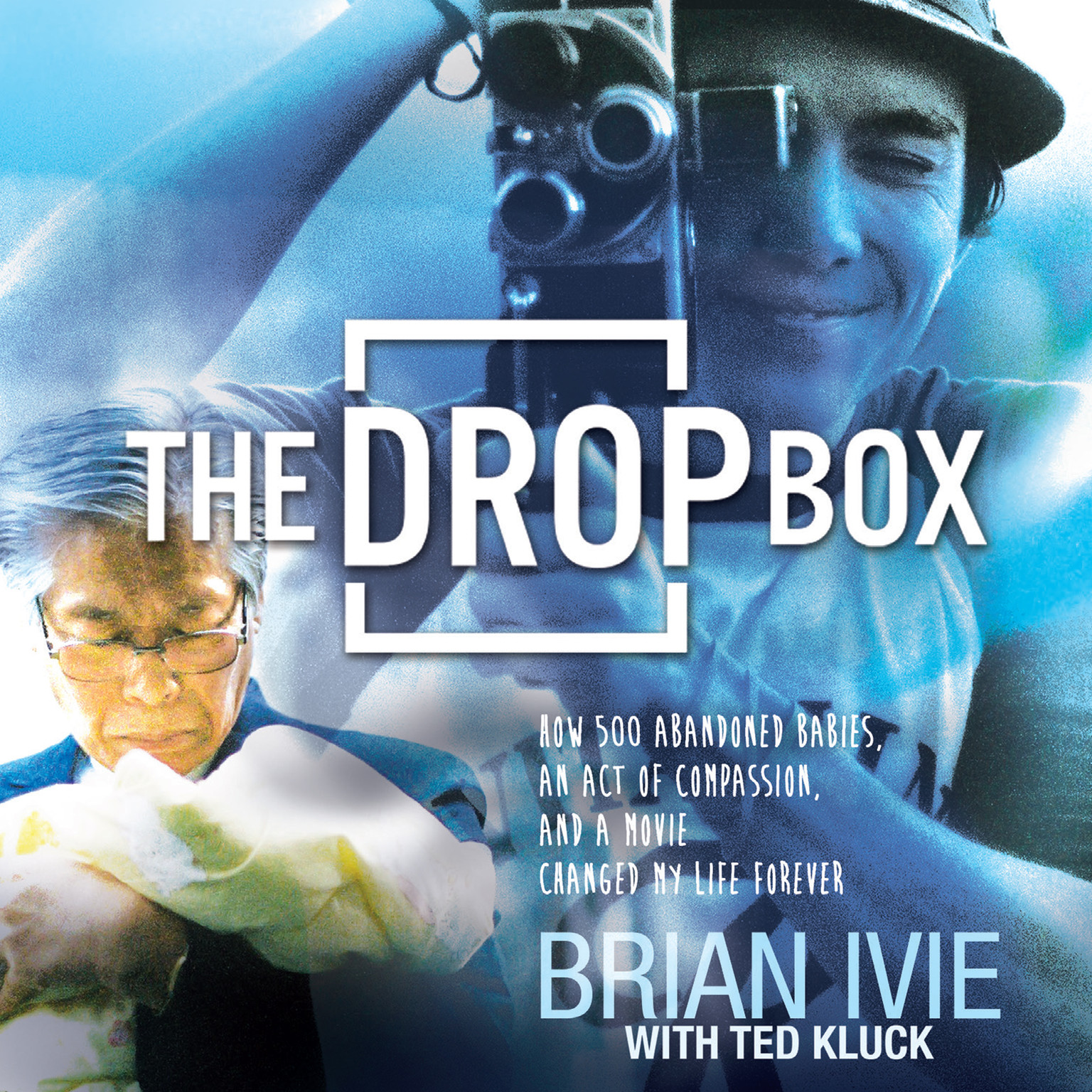 Printable The Drop Box: How Five Hundred Abandoned Babies, an Act of Compassion, and a Movie Changed My Life Forever Audiobook Cover Art