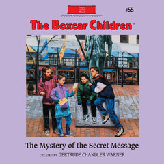 The Mystery of the Secret Message Audiobook, by Gertrude Chandler Warner