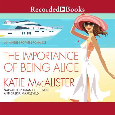 The Importance of Being Alice Audiobook, by Katie MacAlister