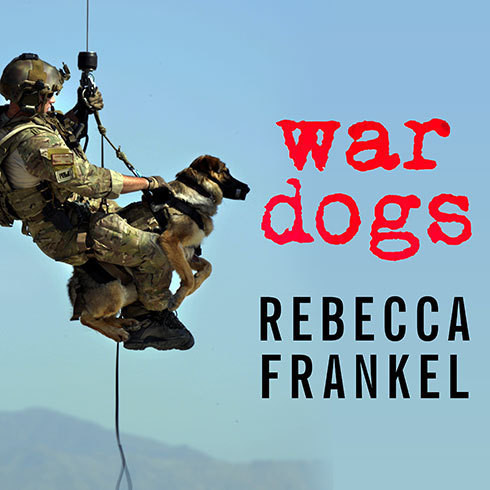 Printable War Dogs: Tales of Canine Heroism, History, and Love Audiobook Cover Art
