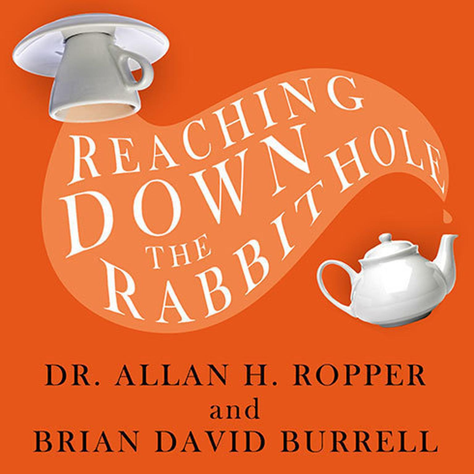 Printable Reaching Down the Rabbit Hole: A Renowned Neurologist Explains the Mystery and Drama of Brain Disease Audiobook Cover Art