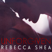 Unforgiven Audiobook, by Rebecca Shea