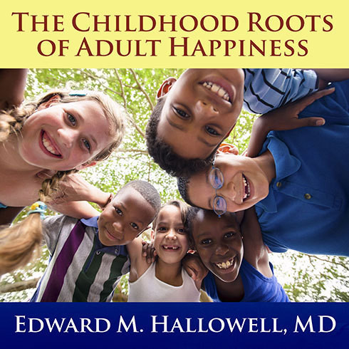 Printable The Childhood Roots of Adult Happiness: Five Steps to Help Kids Create and Sustain Lifelong Joy Audiobook Cover Art