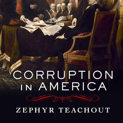 Printable Corruption in America: From Benjamin Franklin's Snuff Box to Citizens United Audiobook Cover Art