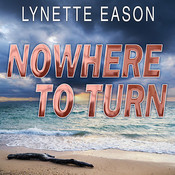 Nowhere to Turn Audiobook, by Lynette Eason