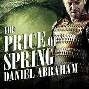 The Price of Spring, by Daniel Abraham