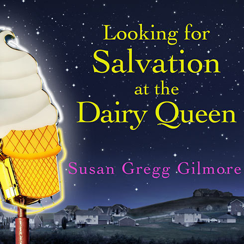 Printable Looking for Salvation at the Dairy Queen: A Novel Audiobook Cover Art