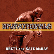 The Art of Manliness Manvotionals: Timeless Wisdom and Advice on Living the 7 Manly Virtues Audiobook, by Brett McKay, Kate McKay
