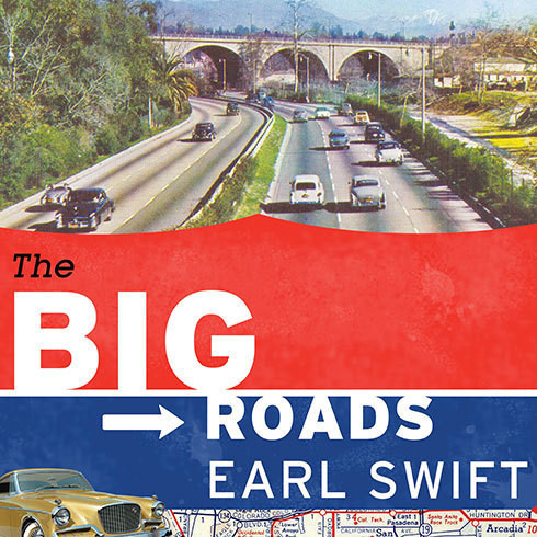 Printable The Big Roads: The Untold Story of the Engineers, Visionaries, and Trailblazers Who Created the American Superhighways Audiobook Cover Art