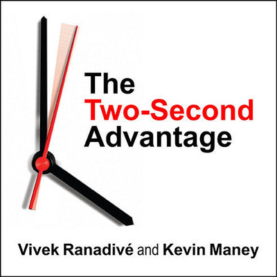 The Two-Second Advantage: How We Succeed by Anticipating the Future---Just Enough Audiobook, by Vivek Ranadivé
