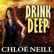 Drink Deep, by Chloe Neill