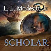 Scholar: A Novel in the Imager Portfolio, by L. E. Modesitt