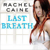 Last Breath, by Rachel Caine