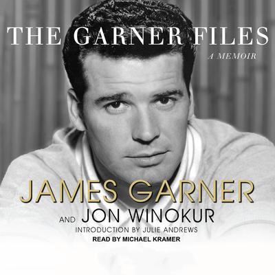 The Garner Files: A Memoir Audiobook, by James Garner