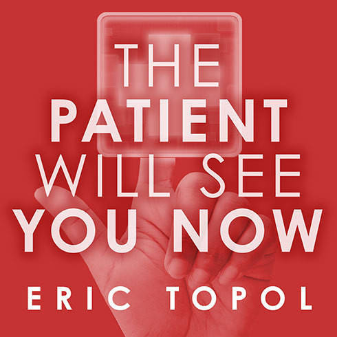 Printable The Patient Will See You Now: The Future of Medicine Is in Your Hands Audiobook Cover Art