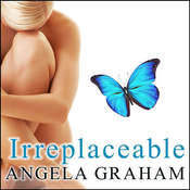 Irreplaceable Audiobook, by Angela Graham