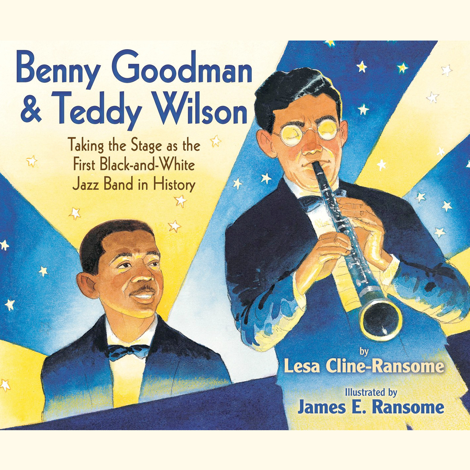 Printable Benny Goodman and Teddy Wilson: Taking the Stage as the First Black-and-White Jazz Band in History Audiobook Cover Art