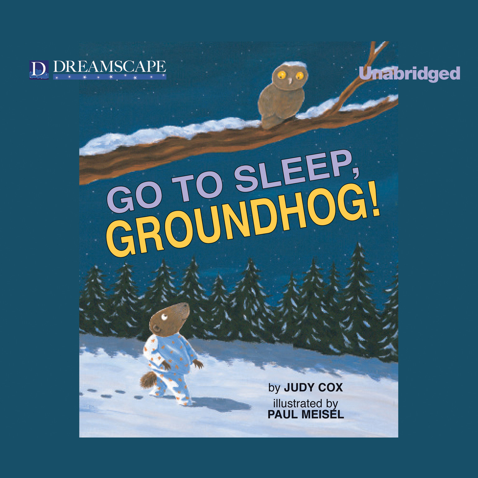 Printable Go to Sleep, Groundhog! Audiobook Cover Art