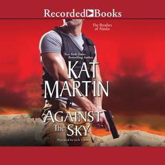 Against the Sky Audiobook, by Kat Martin