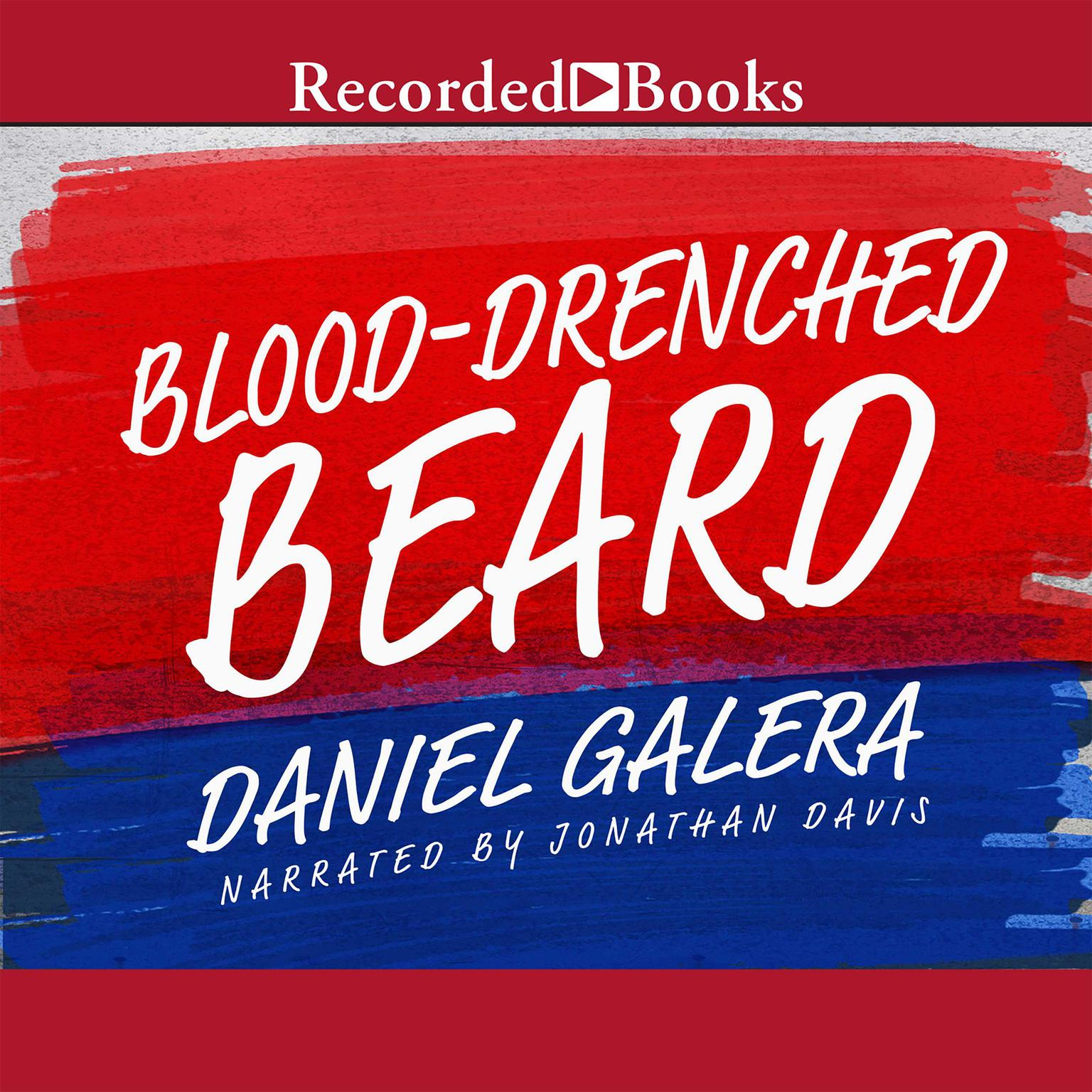 Printable Blood-Drenched Beard: A Novel Audiobook Cover Art