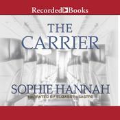 The Carrier, by Sophie Hannah