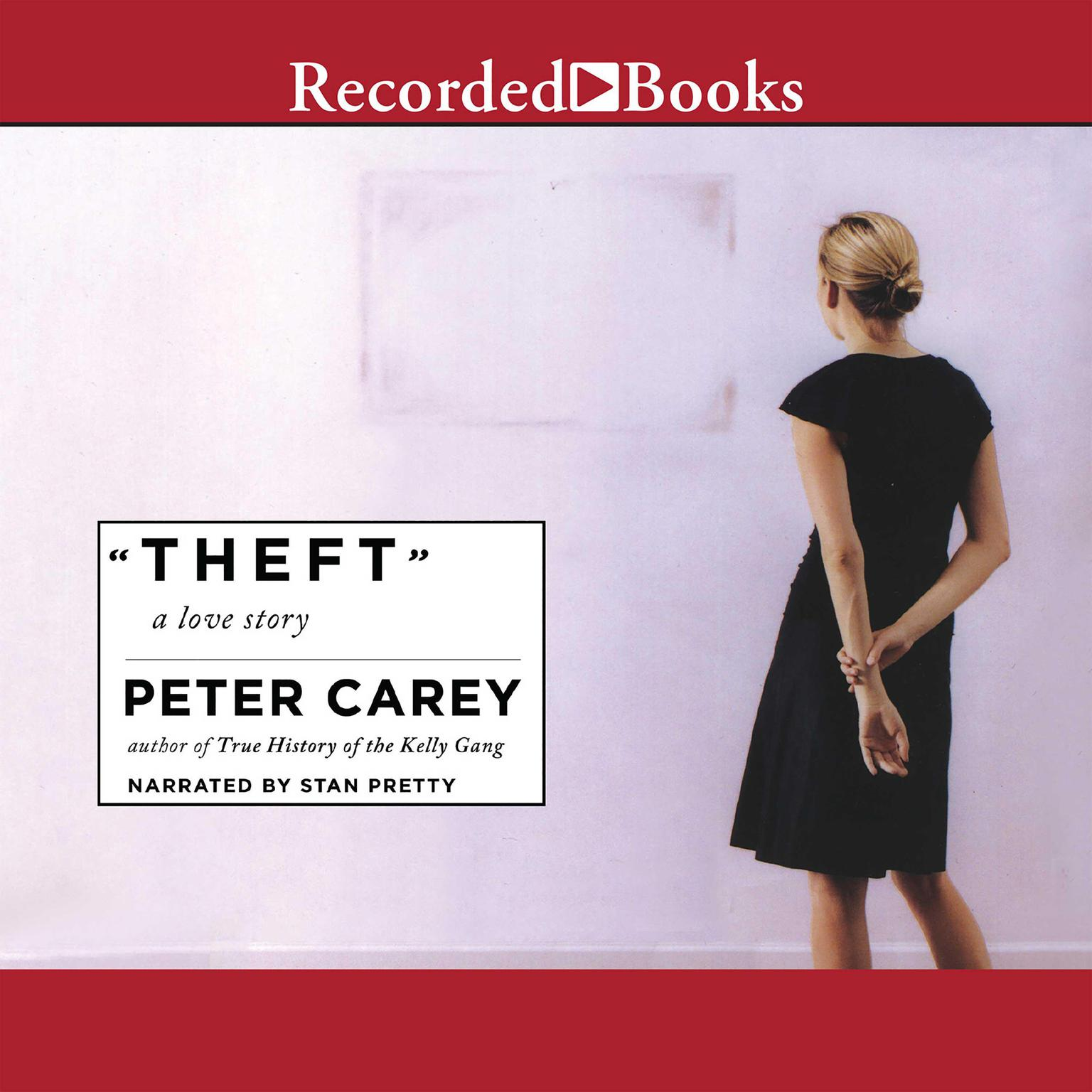 Printable Theft: A Love Story Audiobook Cover Art