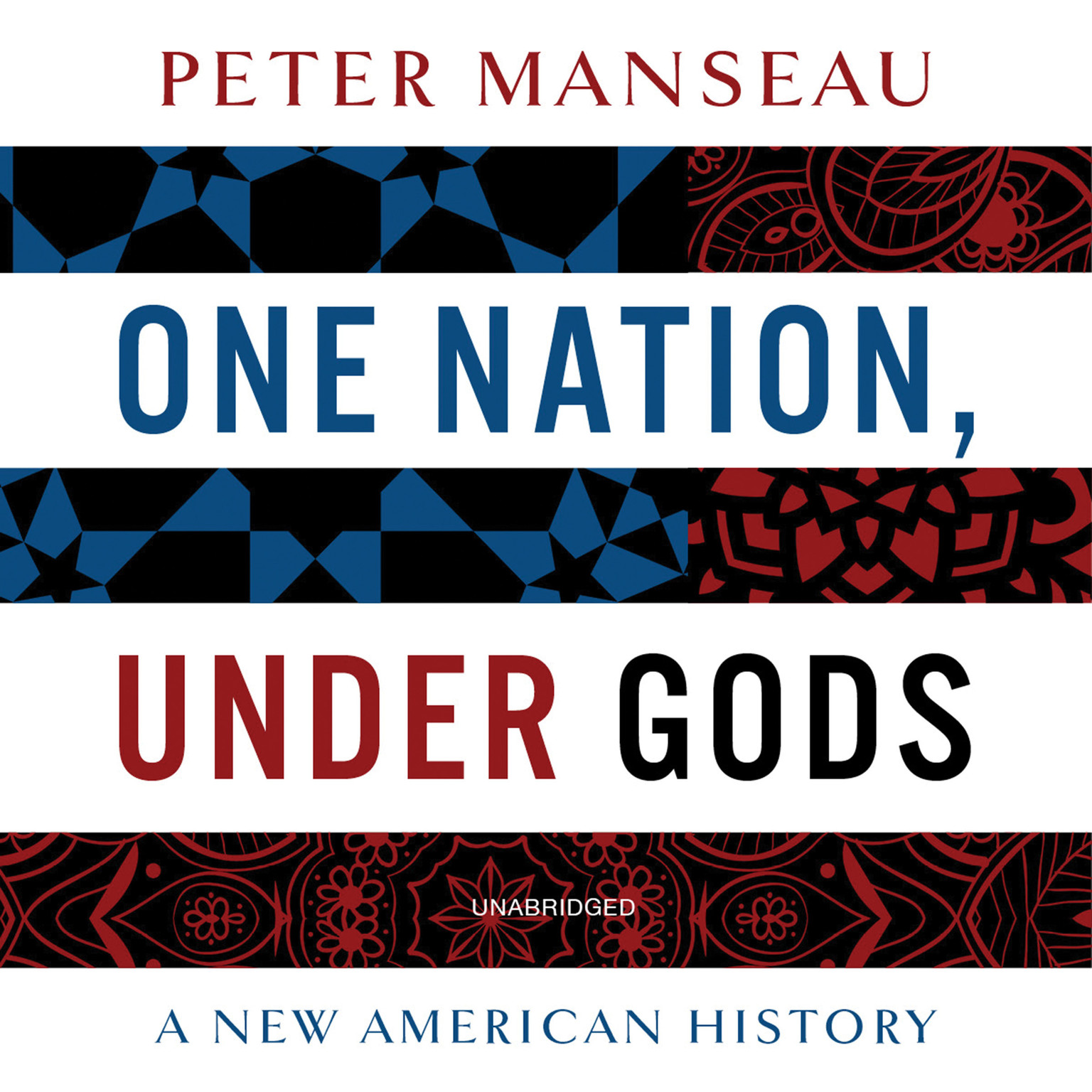 Printable One Nation, Under Gods: A New American History Audiobook Cover Art