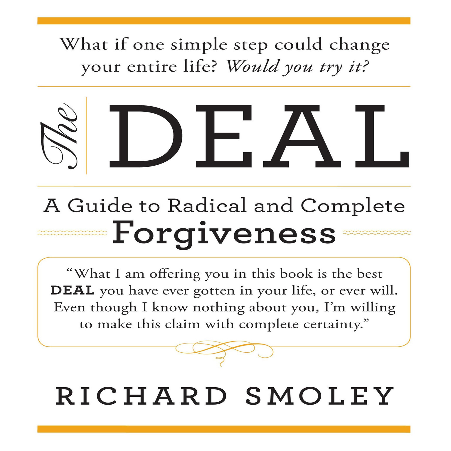 Printable The Deal: A Guide to Radical and Complete Forgiveness Audiobook Cover Art