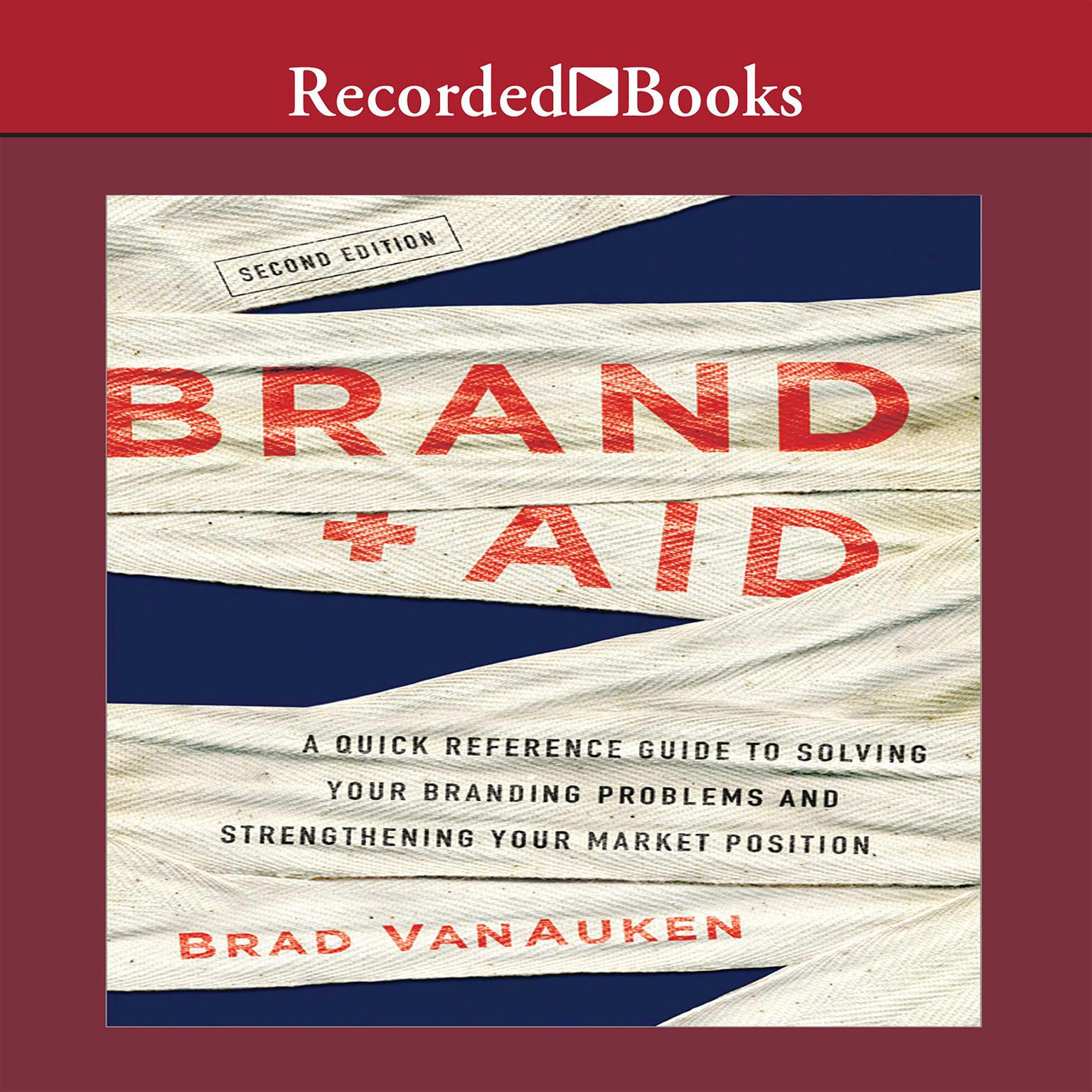 Printable Brand Aid: A Quick Reference Guide to Solving Your Branding Problems and Strengthening Your Market Position Audiobook Cover Art