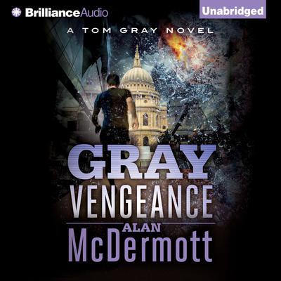 Gray Vengeance Audiobook, by Alan McDermott