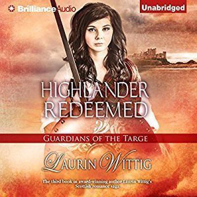 Highlander Redeemed Audiobook, by Laurin Wittig