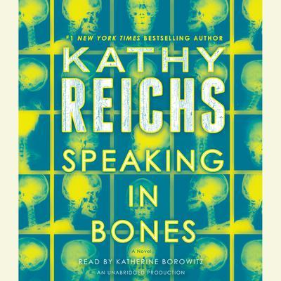Speaking in Bones: A Novel Audiobook, by