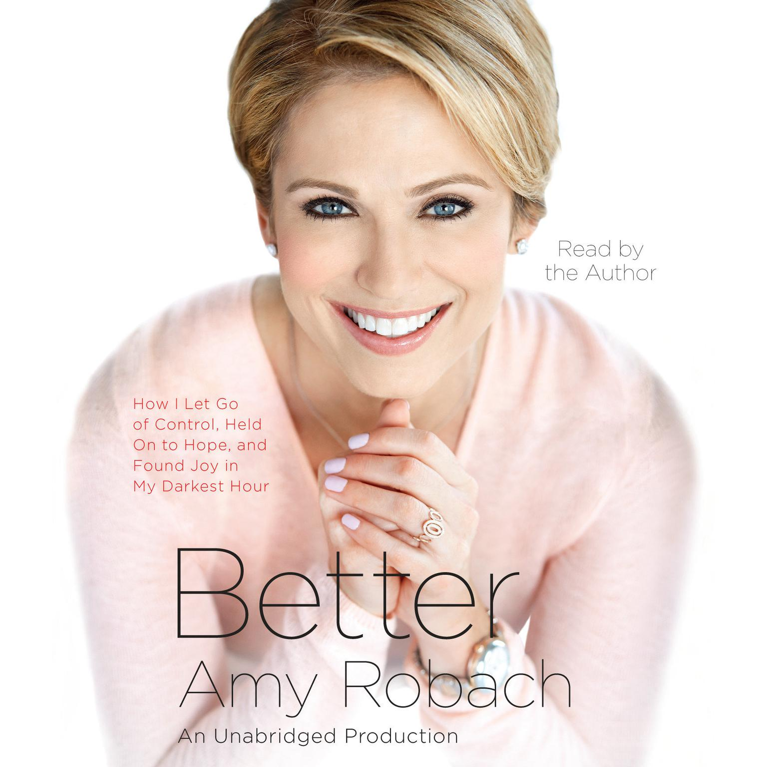 Printable Better: How I Let Go of Control, Held on to Hope, and Found Joy in My Darkest Hour Audiobook Cover Art