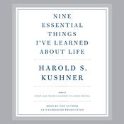 Nine Essential Things Ive Learned About Life Audiobook, by Harold S. Kushner