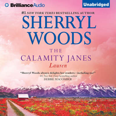 The Calamity Janes: Lauren Audiobook, by Sherryl Woods