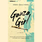 Gonzo Girl: A Novel Audiobook, by Cheryl Della Pietra
