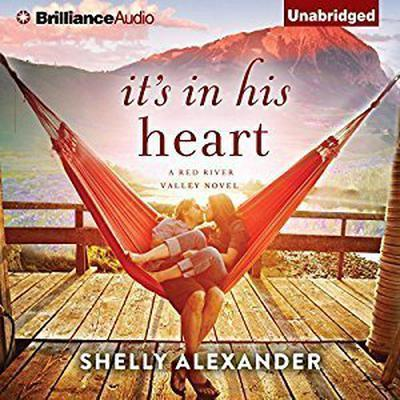 Its In His Heart Audiobook, by Shelly Alexander