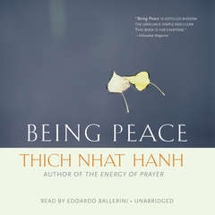 Being Peace Audiobook, by Thich Nhat Hanh