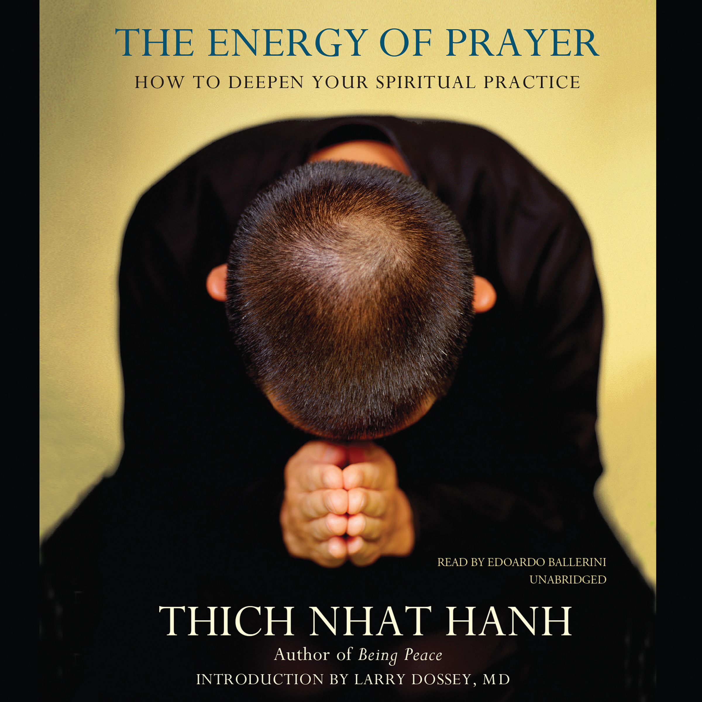 Printable The Energy of Prayer: How to Deepen Your Spiritual Practice Audiobook Cover Art