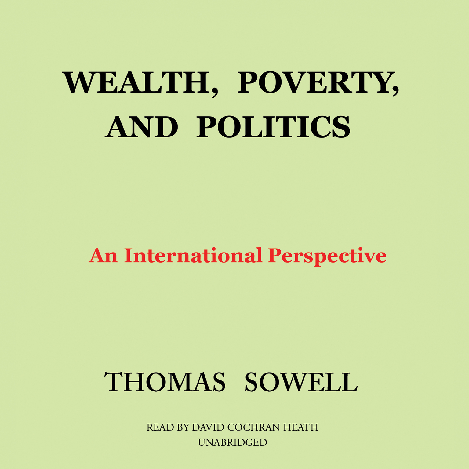Printable Wealth, Poverty, and Politics: An International Perspective Audiobook Cover Art