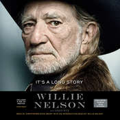 Its a Long Story: My Life, by Willie Nelson