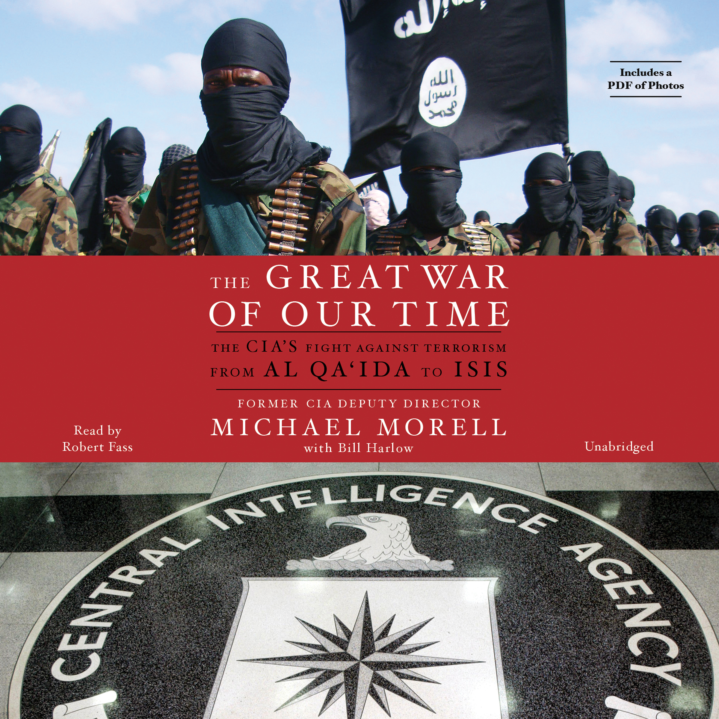 Printable The Great War of Our Time: The CIA's Fight Against Terrorism--From al Qa'ida to ISIS Audiobook Cover Art