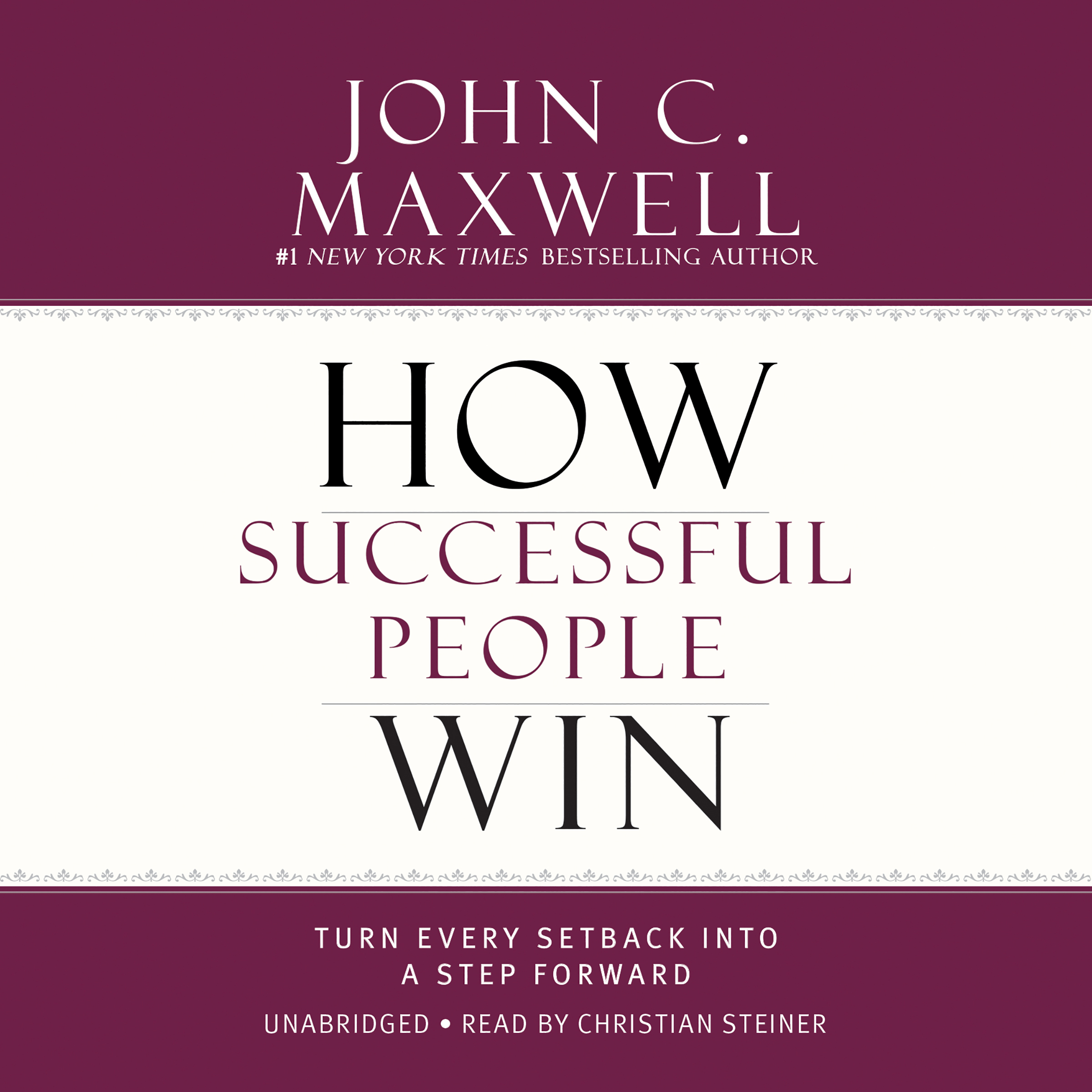 Printable How Successful People Win: Turn Every Setback into a Step Forward Audiobook Cover Art