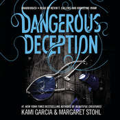Dangerous Deception, by Kami Garcia, Margaret Stohl