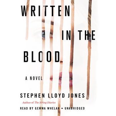 Written in the Blood Audiobook, by Stephen Lloyd Jones