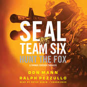 SEAL Team Six: Hunt the Fox, by Don Mann, Ralph Pezzullo