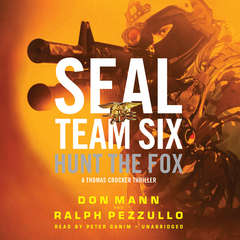 SEAL Team Six: Hunt the Fox Audiobook, by Don Mann, Ralph Pezzullo