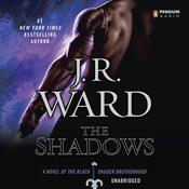 The Shadows: A Novel of the Black Dagger Brotherhood, by J. R. Ward