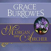 Morgan and Archer, by Grace Burrowes, Roger Hampton