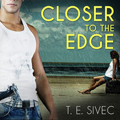 Closer to the Edge Audiobook, by T. E. Sivec